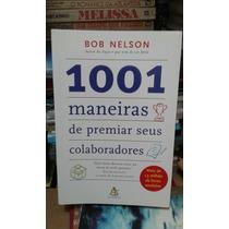 Livro-1001 Maneiras Premiar Seus Colaboradores- Frete Gratis