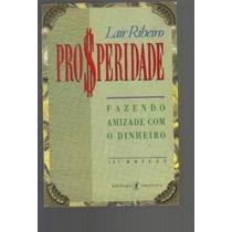 Livro- Prosperidade - Lair Ribeiro - Frete Gratis