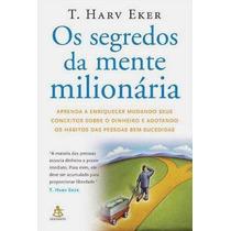 Livro Os Segredos Da Mente Milionária+brinde. Frete Grátis