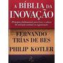 Livro A Bíblia Da Inovação - Capa Dura - Administração