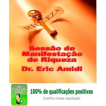 Dr.amidi - O Segredo Por Tras Do Segredo+coleção Completa