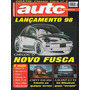 Auto & Técnica Nº31 (s10 4x4 Galant 2.5 V6 New Beetle Bmw)