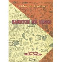 Sandice Me Disse - Autografado - Nides De Freitas- Fr.grátis