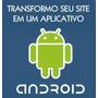 Transformação De Sites Em Aplicativos Android No Google Play