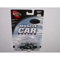 Hot Wheels ! 100% Pneus Em Borracha ! Muscle Car ! Raridade