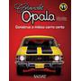 Coleção Chevrolet Opala Ss - Vol.11 (miniatura Para Montar)