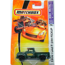 Matchbox 1956 Ford Pickup F-100 - 56 De 2007 (lacrada)