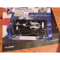 Williams Fw19- Jacques Villeneuve 1997- Lendas Da Fromula 1