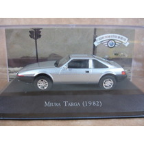 Coleção Carros Inesquecíveis Do Brasil Altaya Miura Targa 82