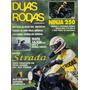 Duas Rodas N°219 Nov/1993 Honda Dream Cbx 200 Strada Ninja