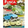 Fusca & Cia 31 - Transformado Radical; Kombi 50 Anos
