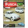 Revista Fusca & Cia Nº65 Vw Kombi Fusca Sedan 1960 1975 1600