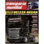 Transporte Mundial N°46 Scania R620 Mercedes 2044 Kenworth