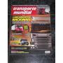 Revista Transporte Mundial Nov 2009 Nº 77 ( Scania, Iveco )