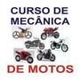 Curso De Mecânica De Motos - 233 Págs - Ilustrado