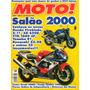 Moto! N°58 Ducati 900ss Honda Shadow 1100 Fireblade X-11 Vtr