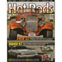 Hot Rods Nº64 Ford Roadster Tudor 1932 Impala 1962 Dart 1971