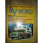 Revista Rv World Camping Trailler Motorhome Furgão Pick Up