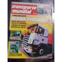 Transporte Mundial.scania Evolução...novo Motor De 400 Cv