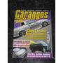 Revista Carangos Especiais Collection Nº 2 ( Ed. 4, 5 E 9 )