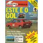 Revista Quatro Rodas Nº238 (vw Gol, Fiat Gl E Rallye)