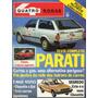 Revista Quatro Rodas Nº263 (parati, Chevette, Gol, Cuore)