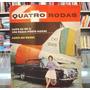 Revista Quatro Rodas - Nº 9 Ano 1 - Abril 1961 - Raríssima