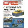 Quatro Rodas 456 Seicento Ranger S10 Gol 16v Porsche Carrera