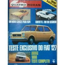 Quatro Rodas N°153/abril 1973/corcel/chevette/fiat 127/dodge
