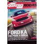 Revista Quatro Rodas 659 Ed.especial De Aniversario-ford Ka
