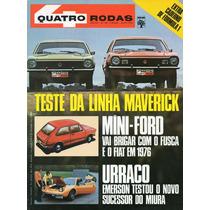 Quatro Rodas Nº156 Julho 1973 Teste Da Linha Ford Maverick