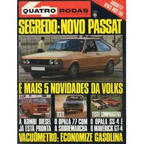 Quatro Rodas Nº201 Abril 1977 Opala Ss-4 Ford Maverick Gt-4