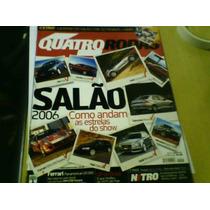 Revista Quatro Rodas N°557 Out 2006 Não Possui Caderno Salão