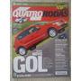 Quatro Rodas #580 Ano 2008 Teste Novo Gol