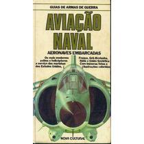 Guias De Armas De Guerra - Aviação Naval