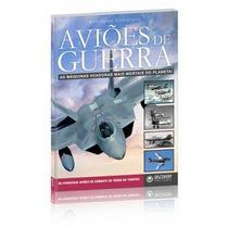 Livro Aviões De Guerra Mais Mortais Discovery Publicações