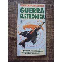 Guerra Eletrônica - Guia De Armas De Guerra - Frete Grátis