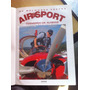 Os Melhores Testes Air & Sport - Livro Capa Dura Aviação