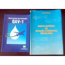 Livros Historia Da Aviação Comercial E Qav 1