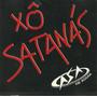 Asa De Águia - Xô Satanás - Sigle