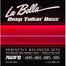 Encordoamento La Bella 760fs Deep Talkin Bass, Flat Wound