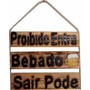 Placa Decorativa Para Decoração De Churrasqueira Proibido