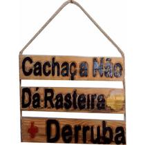 Placa Decorativa Para Decoração De Churrasqueira Derruba