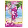 Barbie Windsurf Prancha À Vela Mattel Frete Barato!!!