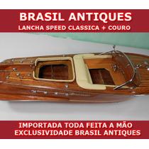 Lancha Nautica 66cm Em Madeira Nobre Metais Couro Especial