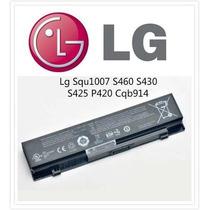 Bateria Notebook Lg Squ1007 S460 S430 S425 P420 Cqb914 N450