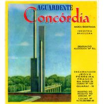 Rótulo De Cachaça, Aguardente, Pinga Concórdia - A1c1