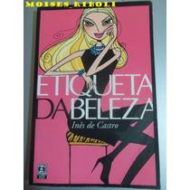 Etiqueta Da Beleza Inês De Castro B8