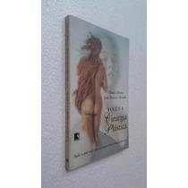 Livro Você E A Cirurgia Plástica - Cláudia Ribeiro