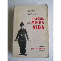 Charles Chaplin - História Da Minha Vida - Agosto 1965